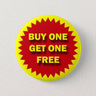 RETAIL SALE BADGE - BUY ONE GET ONE FREE BUTTON