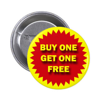 RETAIL SALE BADGE - BUY ONE GET ONE FREE 2 INCH ROUND BUTTON
