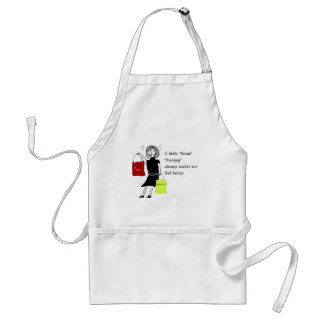 Retail Therapy Makes me feel Better Adult Apron