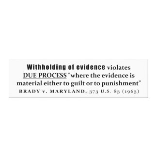 Retención de la jurisprudencia de Brady v Maryland Lienzo Envuelto Para Galerias