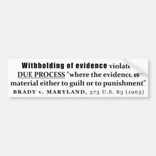 Retención de la jurisprudencia de Brady v Maryland Pegatina Para Auto