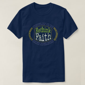 """Rethink Faith"" - Gender neutral coloration T-Shirt"