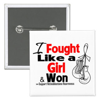 Retinoblastoma I Fought Like a Girl and Won Pin