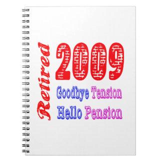 Retirado 2009, adiós pensión de la tensión hola libros de apuntes