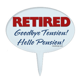 Retirado: ¡Adiós pensión de la tensión hola! Decoración Para Tarta