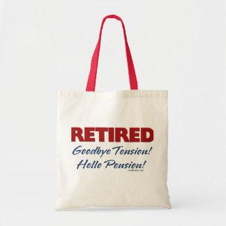 Retirado: ¡Adiós pensión de la tensión hola! Bolsa Tela Barata