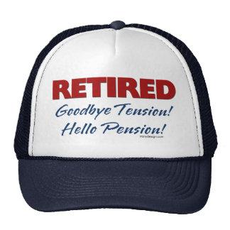 Retirado: ¡Adiós pensión de la tensión hola! Gorros
