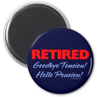 Retirado: ¡Adiós pensión de la tensión hola! Imán Redondo 5 Cm