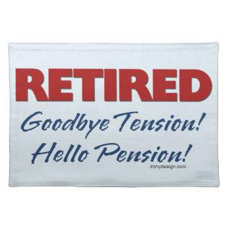 Retirado: ¡Adiós pensión de la tensión hola! Manteles