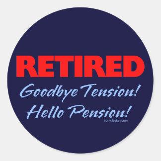 Retirado ¡Adiós pensión de la tensión hola Pegatinas Redondas