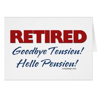 Retirado: ¡Adiós pensión de la tensión hola! Felicitacion