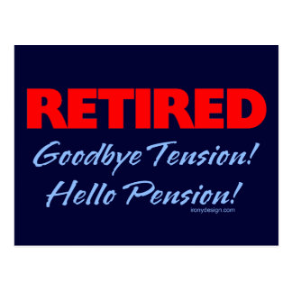 Retirado: ¡Adiós pensión de la tensión hola! Postal