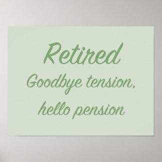Retirado: Adiós tensión, hola pensión Póster