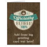 Retirado oficialmente, retiro del vintage del 100 tarjeta de felicitación grande