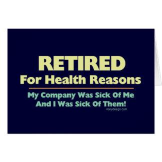 Retirado para decir de las razones de la salud tarjeta de felicitación