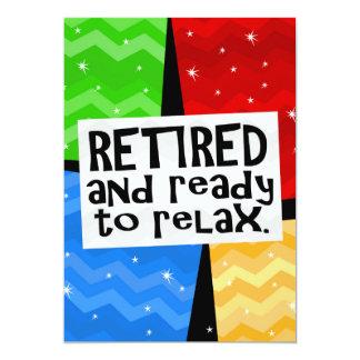 """Retirado y aliste para relajarse, retiro divertido invitación 5"""" x 7"""""""