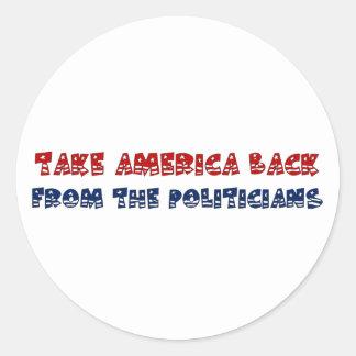Retire América de los políticos de la avaricia Pegatina Redonda