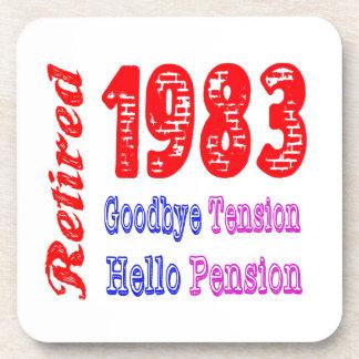 Retired 1983 , Goodbye Tension Hello Pension Coaster