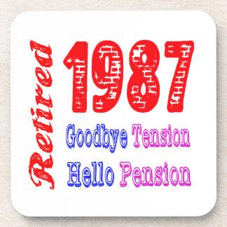 Retired 1987 , Goodbye Tension Hello Pension Beverage Coaster