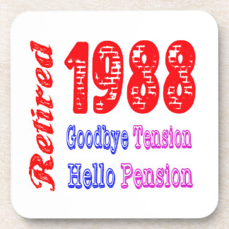 Retired 1988 , Goodbye Tension Hello Pension Drink Coasters