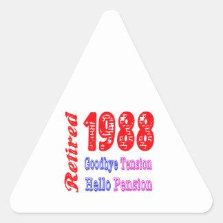 Retired 1988 , Goodbye Tension Hello Pension Triangle Sticker