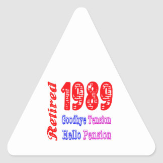 Retired 1989 , Goodbye Tension Hello Pension Sticker