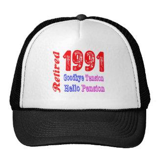 Retired 1991 , Goodbye Tension Hello Pension Trucker Hat