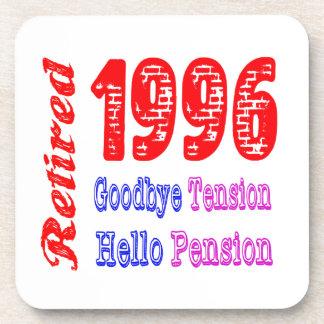 Retired 1996 , Goodbye Tension Hello Pension Beverage Coaster