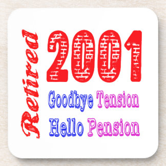 Retired 2001 , Goodbye Tension Hello Pension Coasters