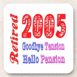 Retired 2005 , Goodbye Tension Hello Pension Coaster