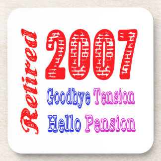 Retired 2007 , Goodbye Tension Hello Pension Coasters