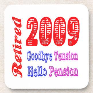 Retired 2009 , Goodbye Tension Hello Pension Coaster
