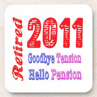 Retired 2011 , Goodbye Tension Hello Pension Beverage Coasters
