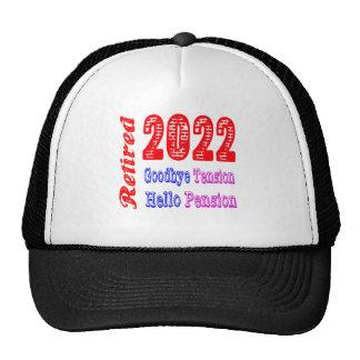 Retired 2022 , Goodbye Tension Hello Pension Trucker Hat