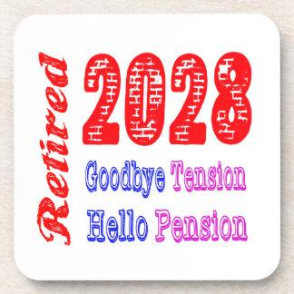 Retired 2028 , Goodbye Tension Hello Pension Beverage Coaster