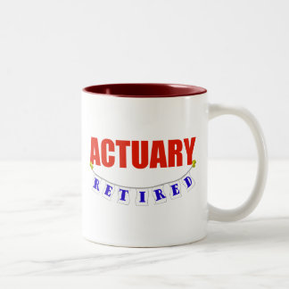RETIRED ACTUARY Two-Tone COFFEE MUG