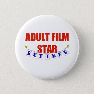RETIRED ADULT FILM STAR BUTTON