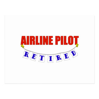RETIRED AIRLINE PILOT POST CARD