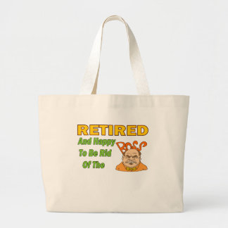 Retired And Happy Canvas Bags