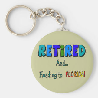 Retired And Heading to Florida Keychain