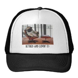 RETIRED AND LOVIN' IT! TRUCKER HAT