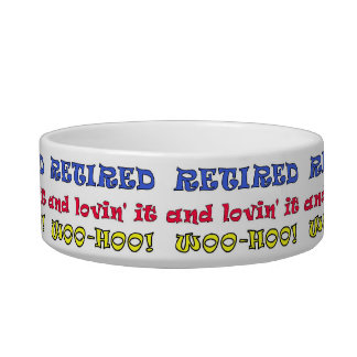 Retired and Lovin' It Pet Bowls