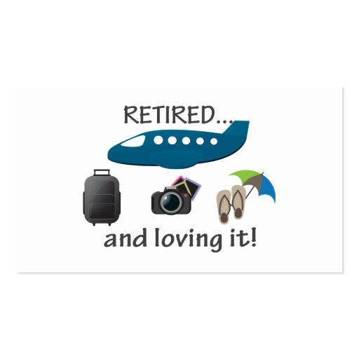 Retired And Loving It Vacation Business Card (back side)