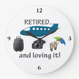 Retired And Loving It Vacation Wallclock