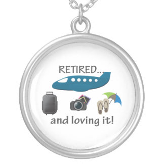 Retired And Loving It Vacation Silver Plated Necklace