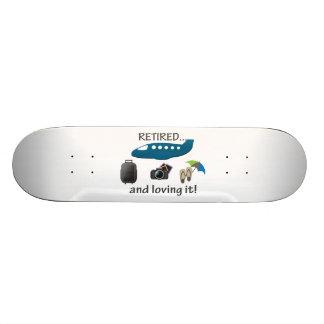Retired And Loving It Vacation Custom Skateboard