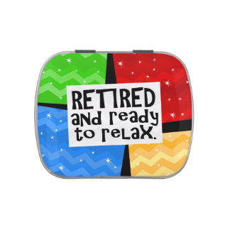 Retired and Ready to Relax, Funny Retirement Jelly Belly Candy Tin