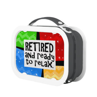 Retired and Ready to Relax, Funny Retirement Yubo Lunch Box