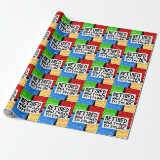 Retired and Ready to Relax, Funny Retirement Gift Wrap
