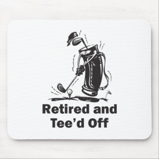Retired and Tee'd Off Mouse Pad